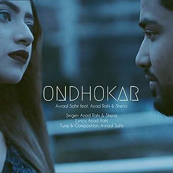 Ondhokar (feat. Sheniz, Azad Rahi)