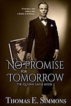 No Promise for Tomorrow (The Quinn Saga Book 3) by [Thomas E. Simmons]