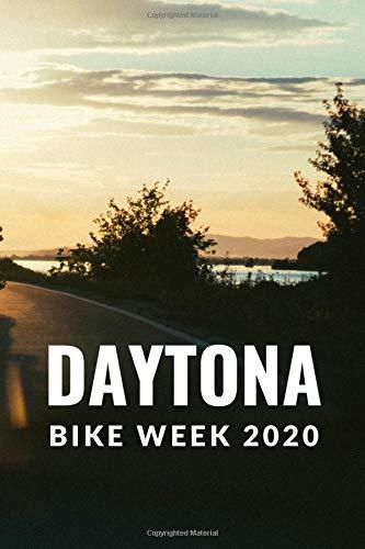 Daytona Bike Week 2020: Blank Lined Notebook Daytona Beach Journal Gag Gifts for Guys (6X9 Journal Notebook Florida Daytona 500 Race Note Pad Journal For Family Vacations)