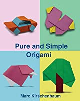 Pure and Simple Origami