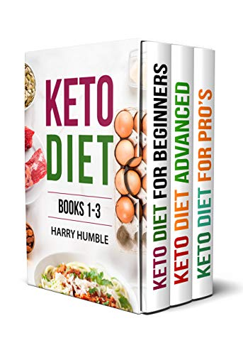 Keto Diet: The Three Books that Will Accompany You Step by Step...