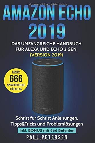 Amazon Echo 2019: Das  Handbuch für Alexa und Echo (Version 2019)