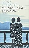 Meine geniale Freundin: Band 1 der Neapolitanischen Saga (Kindheit und frühe Jugend) (Neapolitanische Saga) - Elena Ferrante
