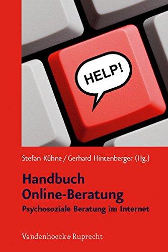 Handbuch Online-Beratung. Psychosoziale Beratung im Internet