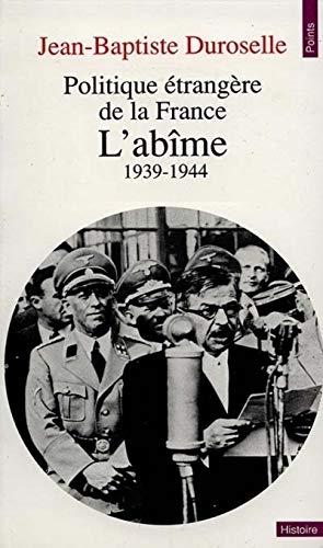 Politique étrangère de la France : L'abîme, 1939-1944