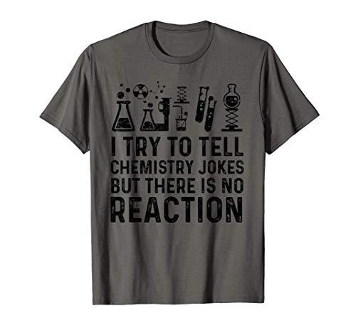 Regalo de bromas de química pero no hay reacción Camiseta