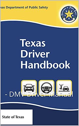 Texas Driver Handbook: - DMV Driver Manual (English Edition)