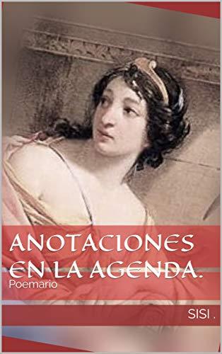 Anotaciones en la agenda.: Poemario (Todo poesía nº 1)
