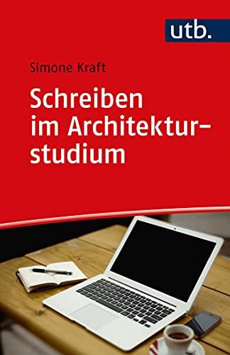 Schreiben im Architekturstudium (Schreiben im Studium)