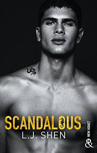 Scandalous : après Vicious et Devious, découvrez la suite de LA série New Adult 2018: après Vicious et Devious, découvrez la suite de LA série New Adult 2018 : SINNERS (&H)
