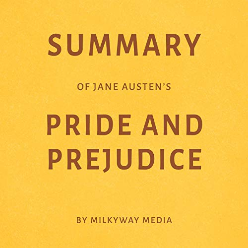 Summary of Jane Austen's Pride and Prejudice by Milkyway Media Titelbild