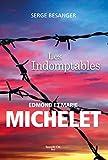 Les indomptables - Edmond et Marie Michelet