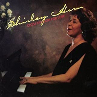 shirley horn close enough for love