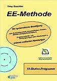 EE-Methode. Die systematische Beseitigung von Schüchternheit