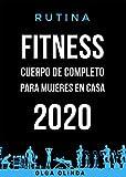 Rutina Fitness cuerpo de completo para mujeres en casa 2020