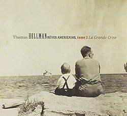 Reves Americains Tome 2: La Grande Crise [Import]