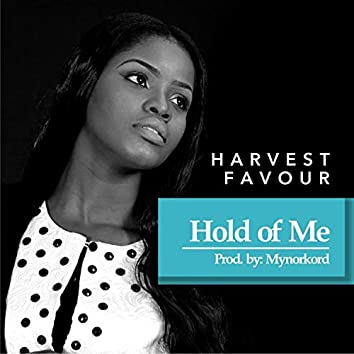 Hold of Me