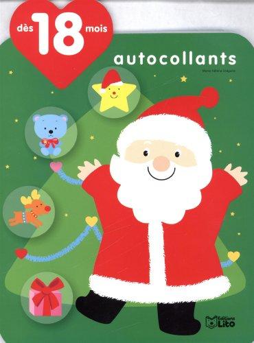 Les Autocollants Qui Font Grandir : le Pere Noël et le Sapin - Dès 18 mois