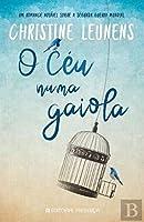 O Céu Numa Gaiola (Portuguese Edition)