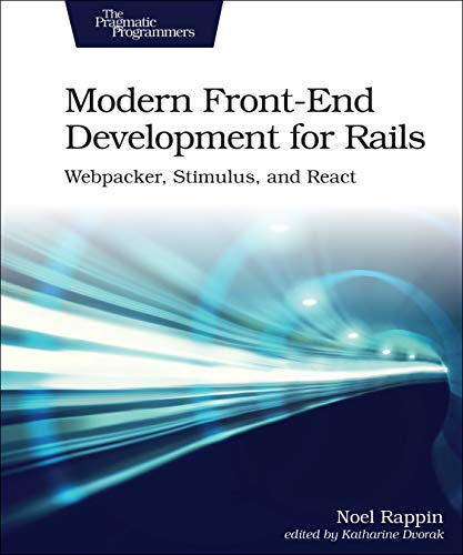 Modern Front-End Development for Rails: Webpacker, Stimulus, and React