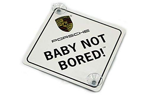 Porsche Baby Not Bored Window Sign