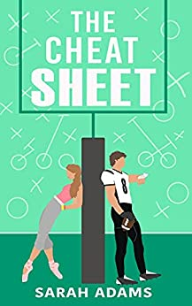 The Cheat Sheet: A Romantic Comedy (English Edition) por [Sarah Adams]