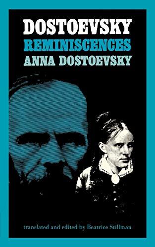 Dostoevsky Reminiscences