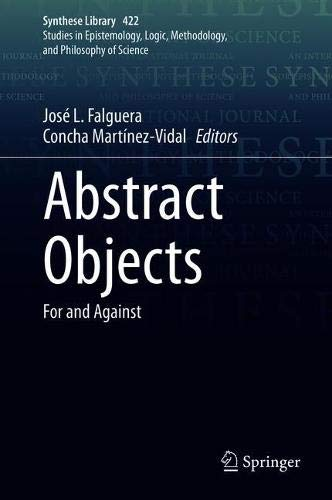 Abstract Objects: For and Against (Synthese Library (422))