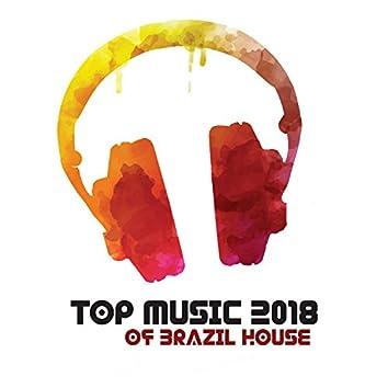 Top Music 2018 of Brazil House: Top 100, Latin Summer Hits, Brazilian Carnival, Rio de Janeiro, Copacabana Lounge Café Sounds