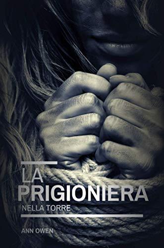 La Prigioniera nella Torre