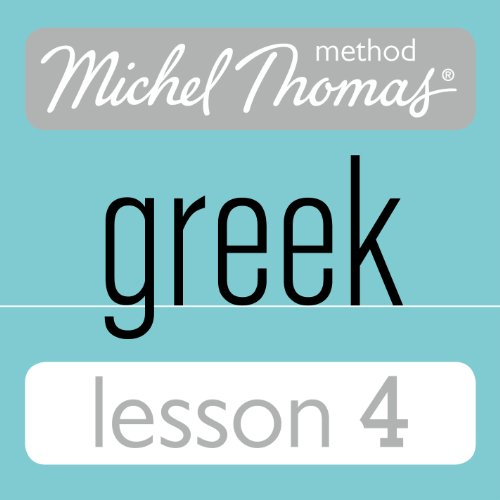 Michel Thomas Beginner Greek, Lesson 4 cover art