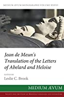 Jean de Meun's Translation of the Letters of Abelard and Heloise (Maem)