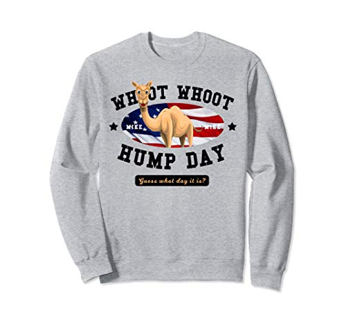 Hump Day Shirt for men and women Guess What Day It Is USA Sweatshirt