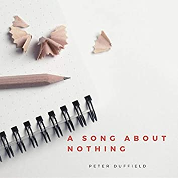 A Song About Nothing