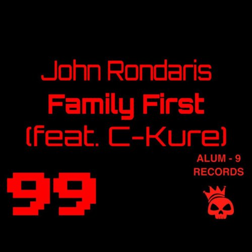 Family First (feat. C-Kure) [Explicit]