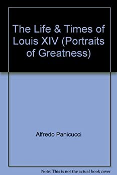 Hardcover The Life & Times of Louis XIV (Portraits of Greatness) [Italian] Book