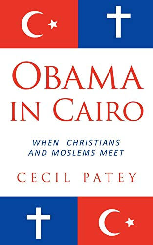 Obama in Cairo: When Christians and Moslems meet