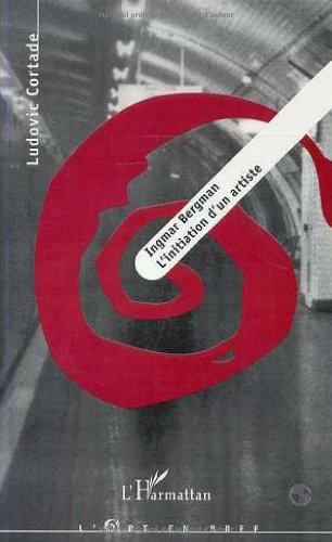 Ingmar Bergman - L'initiation d'un artiste
