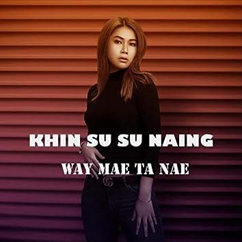 Way Mae Ta Nae