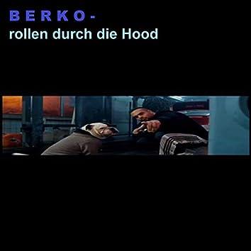 Rollen durch die Hood
