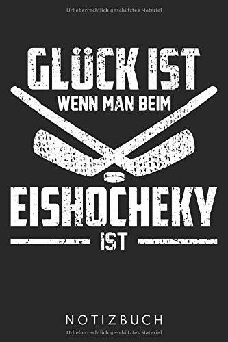 Glück Ist Wenn Man Beim Eishockey Ist: DIN A5 Dotted Punkteraster Heft für Eishockeyspieler | Notizbuch Tagebuch Planer Eishockey | Notiz Buch Geschenk Eishockeyspiel Eishockey Spieler Notebook