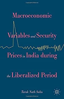 Macroeconomic Variables and Security Prices in India During the Liberalised Period