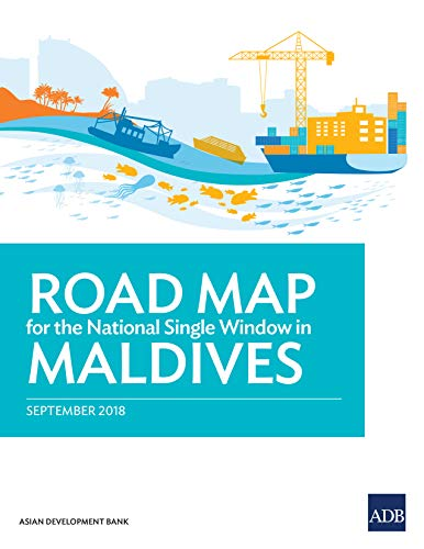 Road Map for the National Single Window in Maldives (English Edition)