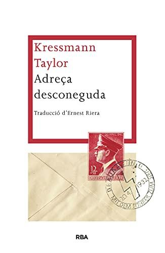 Adreça desconeguda (LES ALES ESTESES) (Catalan Edition)