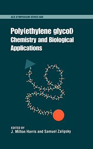 Poly(ethylene Glycol): Chemistry and Biological Applications (Acs Symposium Series, Band 680)