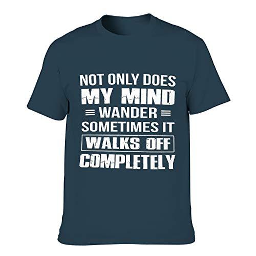Camiseta de manga corta con texto 'Not Only Does My Mind Wander Classic para hombres divertido sarcasmo azul marino XXXL