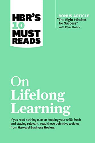 HBR s 10 Must Reads on Lifelong Learning with bonus article The Right Mindset for Success with product image