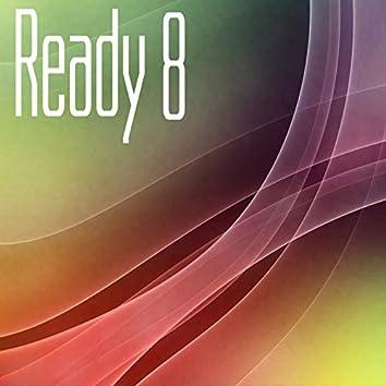 Ready, Vol. 8