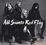 Songtexte von All Saints - Red Flag