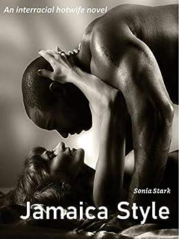 Jamaica Style: An interracial hotwife novel (English Edition) par [Sonia Stark]